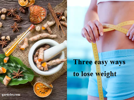 Three easy ways to lose weight